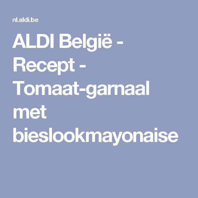 ALDI België - Recept - Tomaat-garnaal met bieslookmayonaise