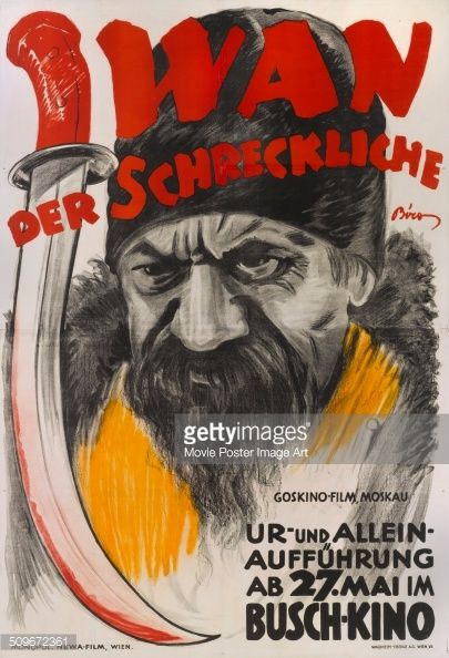 An Austrian poster by Mihaly Biro for the Soviet movie 'Krylya Kholopa' or 'The Wings of a Serf', titled 'Iwan der Schreckliche', 1926. The movie is showing at the Busch-Kino on 27th May.