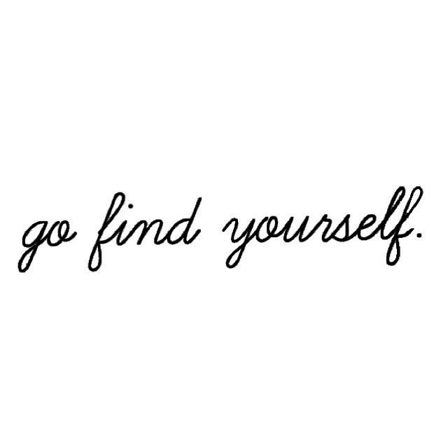 #go #find #yourself #quotes #travel #travelgood #traveladdiction #reisesucht #reiselust #goodtimes #archifruit #instagood #white #black #me #mefirst #junique