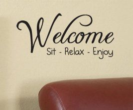 Welcome Sit Relax Vinyl Wall Sticker Art Decor Inspirational Decal Quote H04. $27.97, via Etsy.
