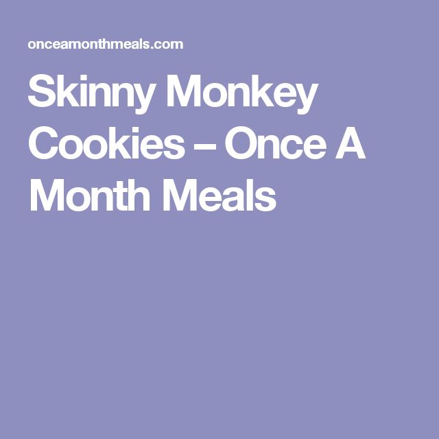 Skinny Monkey Cookies – Once A Month Meals