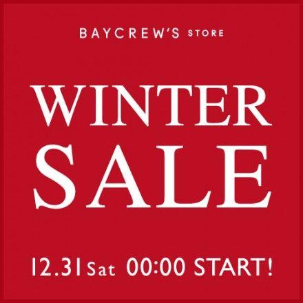BAYCREW'S STOREWINTER SALE 12月31日(土)0:00から開催