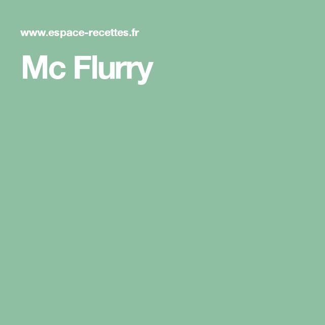 Mc Flurry