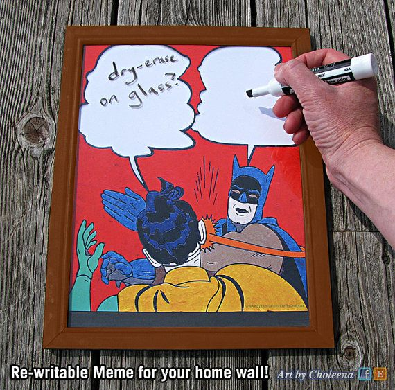 Batman Slap Meme- Paper- Dry Erase- White Board on Glass- Wipe Board Art- Batman Art- Meme Art- Whiteboard- Internet Art- DC Comic Art
