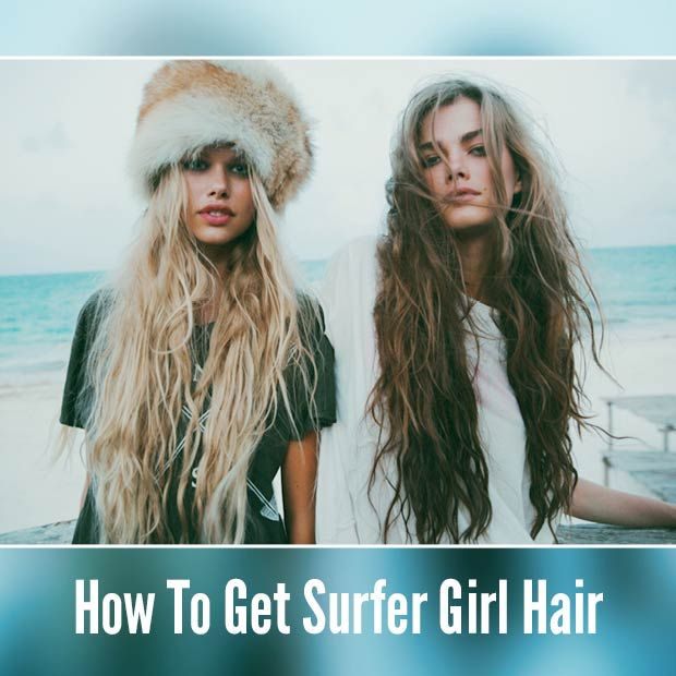 How to: Surfer Girl Hair