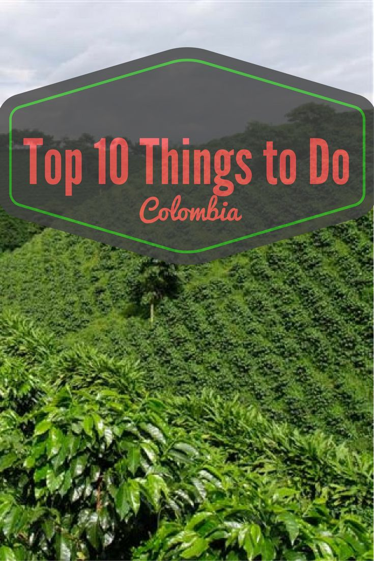 10 things you'll love to do when travelling Colombia, to give you an idea of what you can get involved with when you're next there.