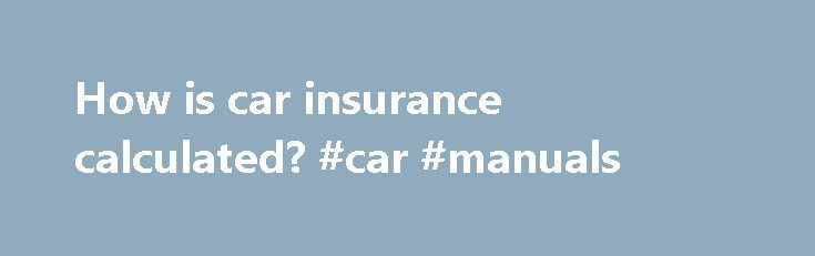"How is car insurance calculated? #car #manuals http://cars.remmont.com/how-is-car-insurance-calculated-car-manuals/  #car insurance premium calculator # How is car insurance calculated? There are a number of factors that are used by insurers to set the cost of your insurance it s worth knowing what these are. %img src=""http://www.confused.com/%3C/p%3E%0D%0A%3Cp%3E/media/themes/fab-four/article-content-images/car-insurance/toy-car-on-calculator-main.jpg?la=en-GB"" /% Ultimately, the amount…"