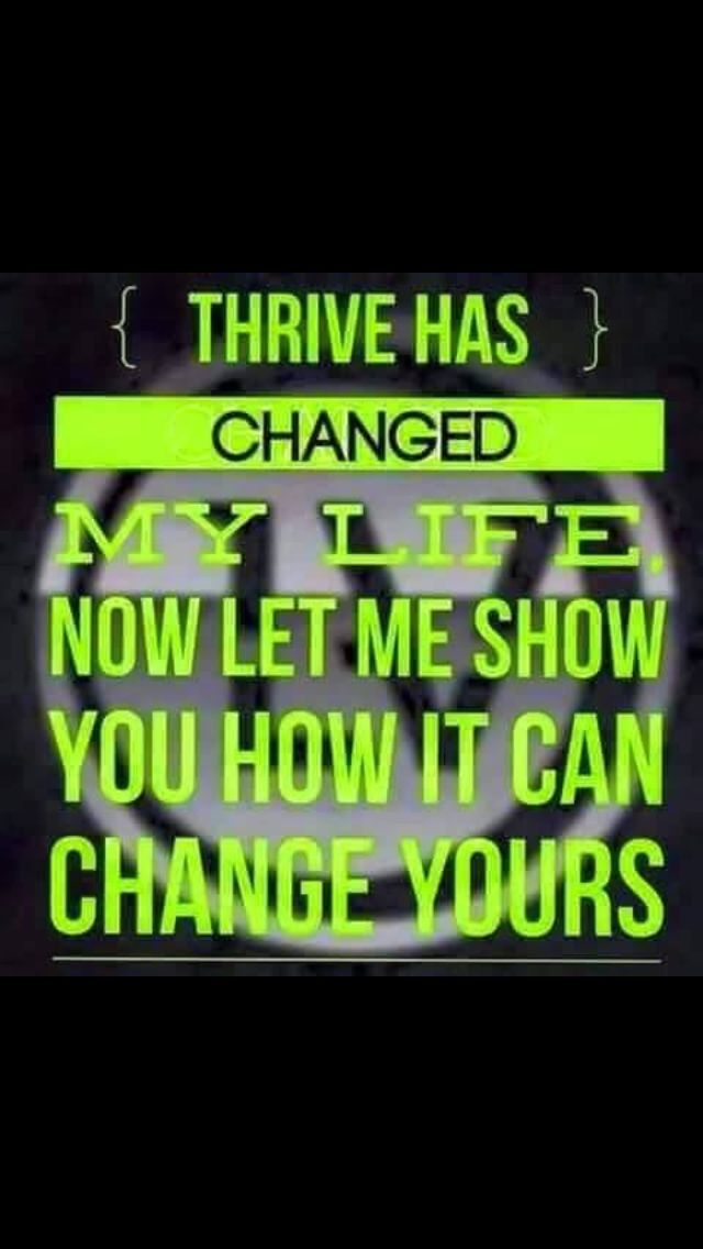 Email me at: thrive.mom.for.life@gmail.com to find out how you could change your life for the better too! I love my Thrive! #DFT #Thrive #Thrivinnotjustsurvivin