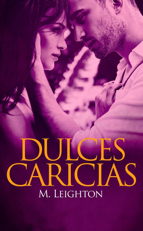 Dulces Caricias, de M. Leighton
