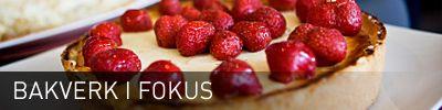 Bakverk iFokus recept på många tårtfyllningar mm