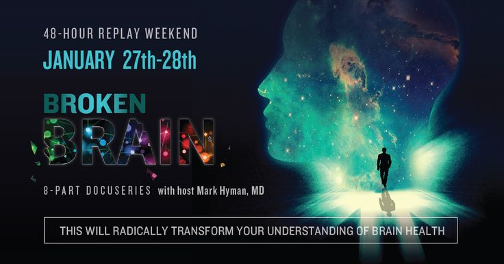 "Now Playing: ""Broken Brain"" FREE Replay Weekend: Online Series on Holistic Mental Health"