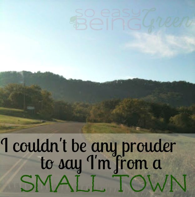 Back Where I Come From Small Town Proud Lindsey Blogs At Sebg