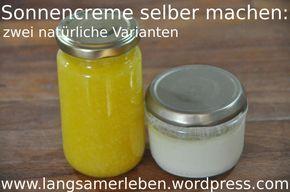 Sonnencreme (2 Rezepte)