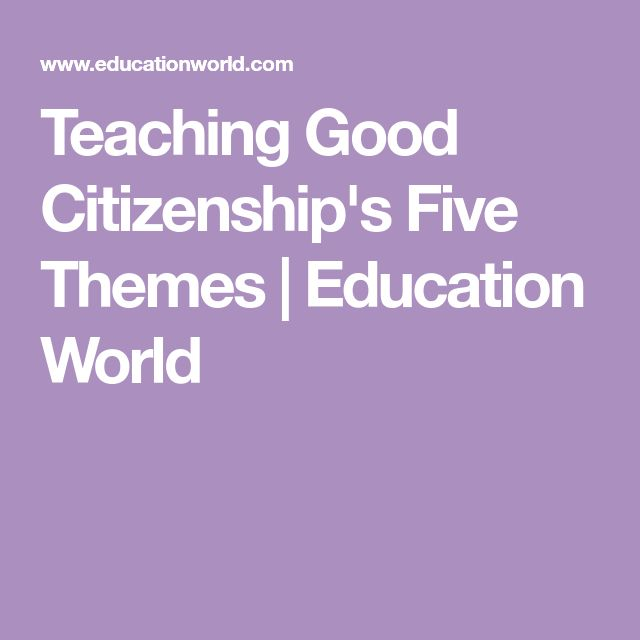 Teaching Good Citizenship's Five Themes | Education World