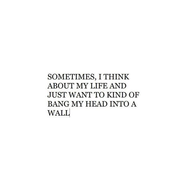Sad Tumblr Quotes About Life: Tumblr Liked On Polyvore
