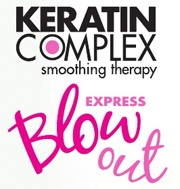 Keratin Complex Express Blow-out - The mini version of the full treatment.  I've had this done twice in between the full treatments.  As I keep using the Keratin, my treatments are lasting longer and longer.  I can get 2.5 to three full months out of this now.