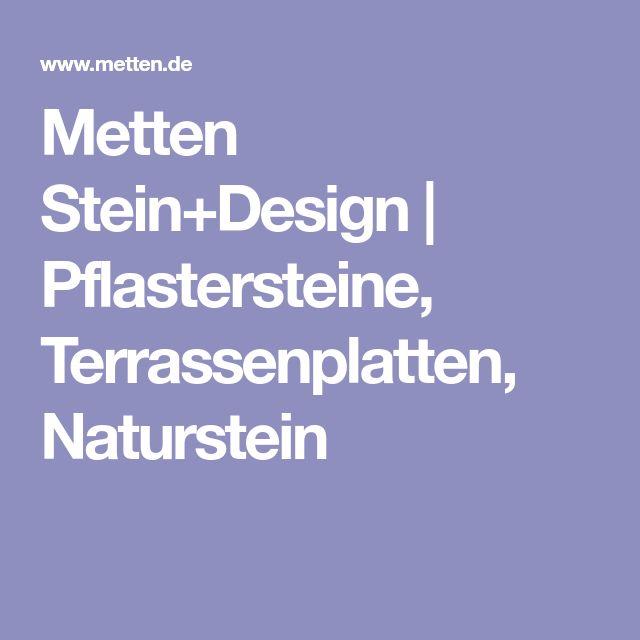 Metten Stein+Design | Pflastersteine, Terrassenplatten, Naturstein
