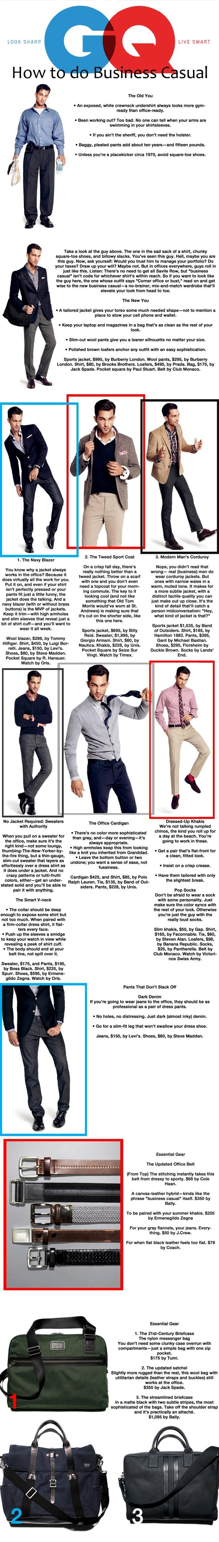How to do business casual.  Men, take note. You'd have to be rich, but it looks so good
