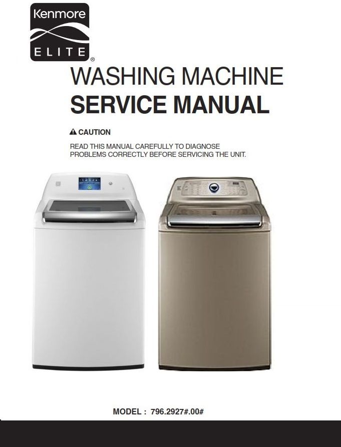 Kenmore Elite 29272 29278 Washer Service Manual And Repair Instructions Kenmore Washing Machine Service Kenmore Elite