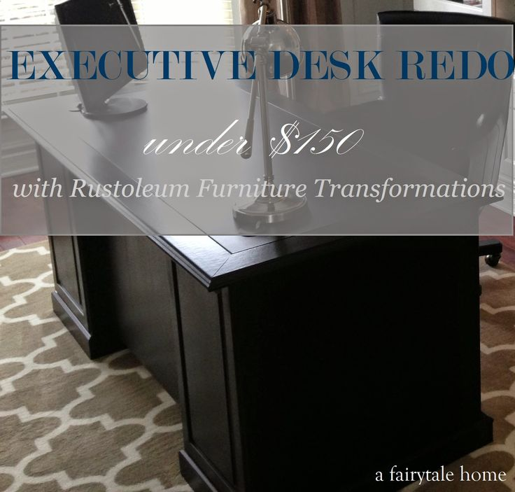 """a fairytale home: Executive Office Makeover Phase II : Executive Desk for Under $150 using Rustoleum's Furniture Transformations in """"Kona"""""""