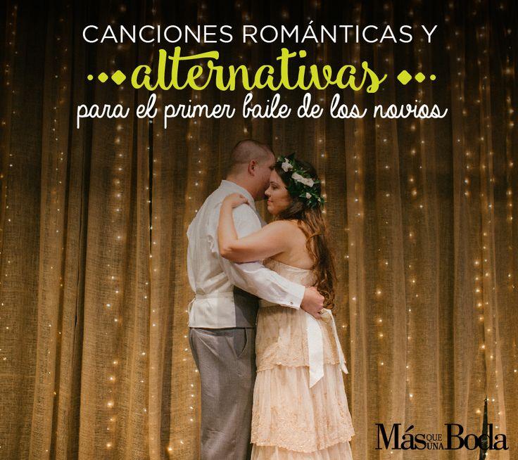 Canciones de románticas y alternativas para el primer baile de los Novios  #MásQ1Boda