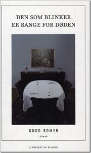 Den som blinker er bange for døden af Knud Romer, ISBN 9788711400876