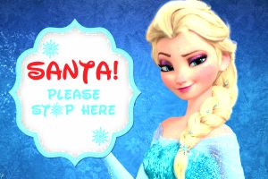 frozen elsa santa please stop here