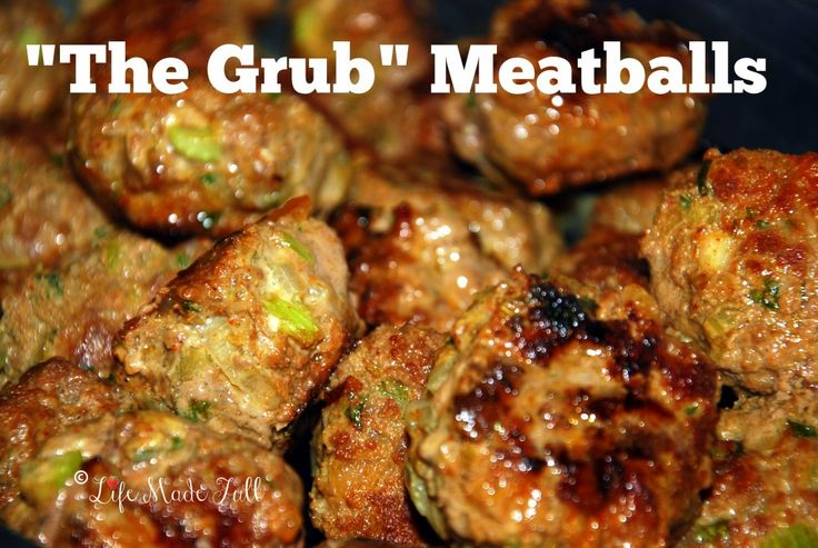 """The Grub"" Meatballs - Life Made Full www.lifemadefull.com"