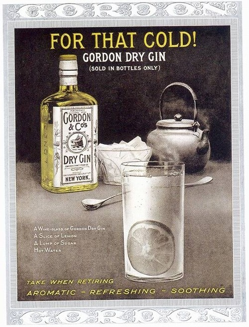 well at least you won't remember you have a cold!  Gordon Gin ad, 1916