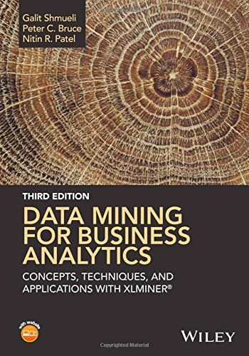 """1118729277 - Data Mining for Business Analytics: Concepts, Techniques, and Applications with XLMiner - Data Mining for Business Analytics: Concepts, Techniques, and Applications with XLMiner by Galit Shmueli [caption id="""""""" align=""""alignleft"""" width=""""200""""...  #1118729277 #eTextbook #GalitShmueli #Textbooks"""
