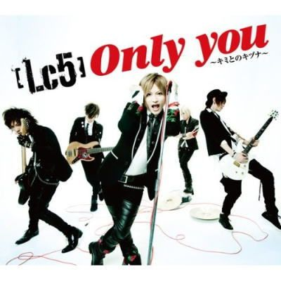 Lc5 - only you