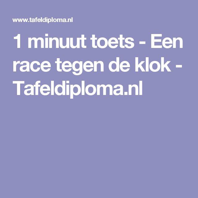 1 minuut toets - Een race tegen de klok - Tafeldiploma.nl