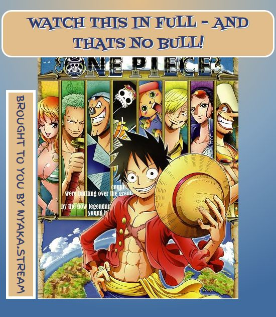 Watch One Piece Online for Free with no infuriating ads at all. Streaming dubs and subs for your enjoyment since forever!