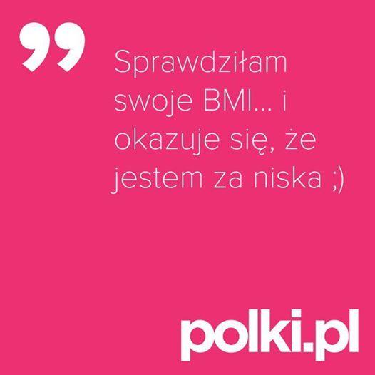 BMI ;) #polkipl