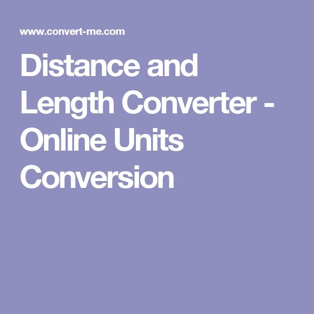Distance and Length Converter - Online Units Conversion