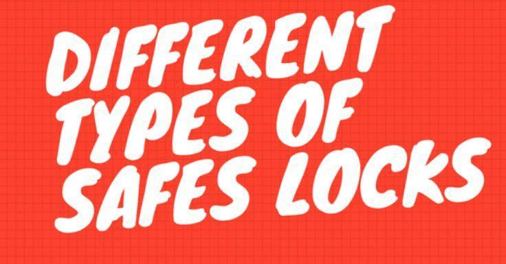 Different types of safes locks safetyhub safe lock