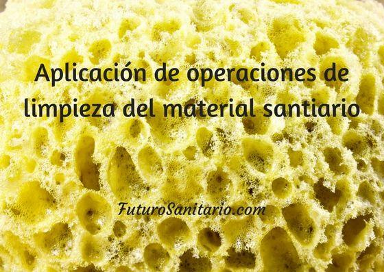 Aplicación de operaciones de limpieza de material sanitario - Futuro Sanitario  http://qoo.ly/hyi3n  #futurosanitario #pilarlopez #cursos #formaciones #enfermeria