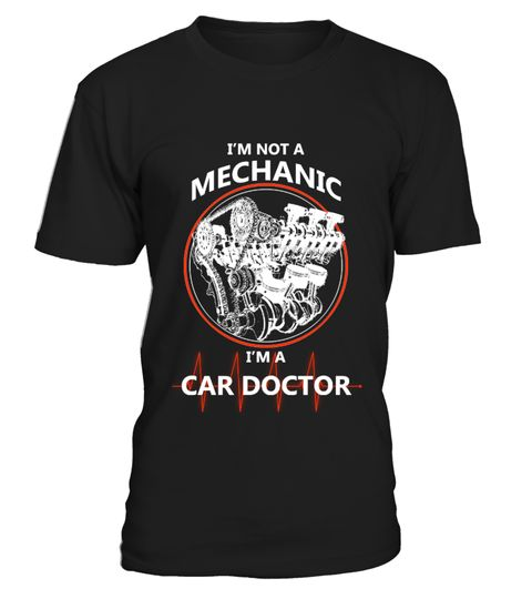 "# I'm not a mechanic, I'm a car doctor .  Special Offer, not available anywhere else! T-Shirt, Hoodie or Tank-top!      Available in a variety of styles and colors      Buy yours now before it is too late!      Secured payment via Visa / Mastercard / Amex / PayPal / iDeal      How to place an order            Choose the model from the drop-down menu      Click on ""Buy it now""      Choose the size and the quantity      Add your delivery address and bank details      And that's it!"