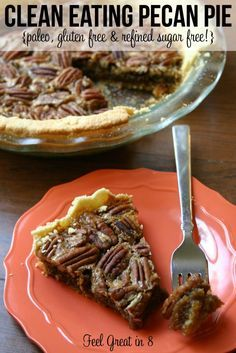 No one will ever guess that this delicious Pecan Pie is clean eating, paleo friendly, gluten free and refined sugar free!
