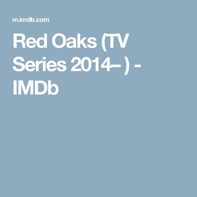 Red Oaks (TV Series 2014– ) - IMDb