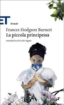 Frances Hodgson Burnett, La piccola principessa, ET Classici - DISPONIBILE ANCHE IN EBOOK