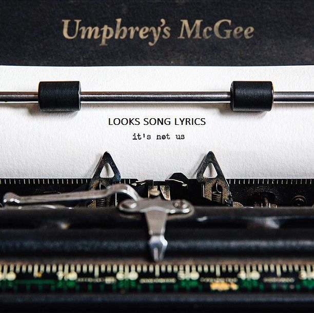 Description:- LOOKS Song is the new upcoming english song. Which is Sung by famous Band Umphrey's McGee. Nothing Too Fancy Music are the music label under which the song is releasing on 12 January 2018. It's Not Us is the latest album of Umphrey's McGee. Genre of this song Rock.