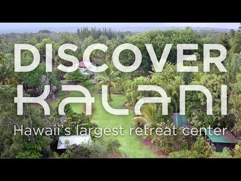 Welcome to Kalani! | Kalani Retreat Center - Big Island, Hawaii