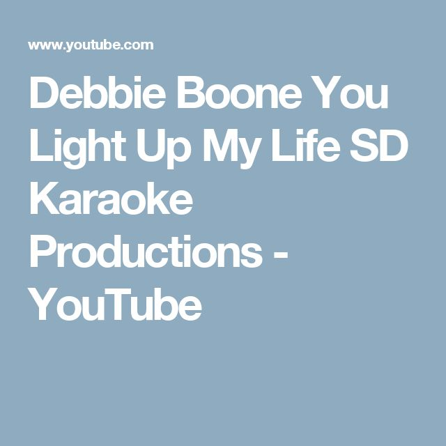 Debbie Boone   You Light Up My Life   SD Karaoke Productions - YouTube