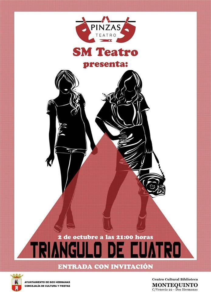 El próximo viernes dia 2 de octubre a las 21:00 en la Biblioteca de Montequinto, tendrá lugar la representación teatral de la obra 'Triángulo de Cuatro' a cargo del Grupo SM (Solo Mujeres) Teatro perteneciente al Colectivo Pinzas Teatro.
