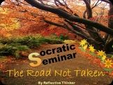 CCSS Aligned Socratic Seminar:  The Road Not Taken by Robe