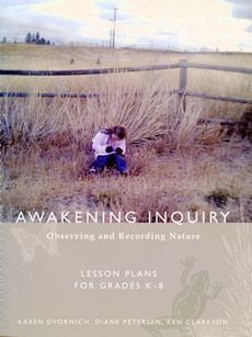 Book in Doucette: This creative approach to inquiry learning weaves three parallel approaches to nature awareness into a step-by-step guide for the classroom and schoolyard.