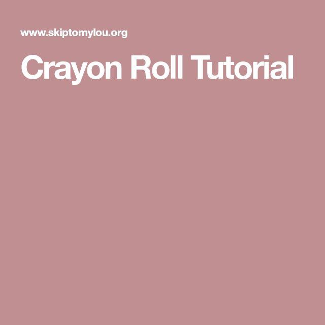 Crayon Roll Tutorial