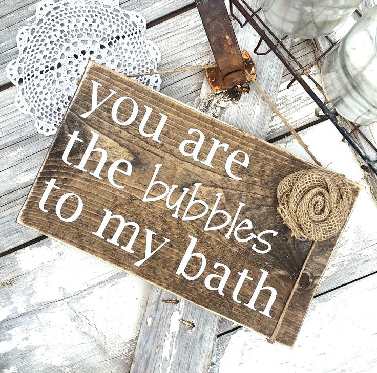 You are the bubbles to my bath | Rustic bathroom decor | Woodland bathroom decor | Burlap Rosette | Wood sign | Rustic home decor by ThreeArrowsCo on Etsy https://www.etsy.com/listing/463779915/you-are-the-bubbles-to-my-bath-rustic