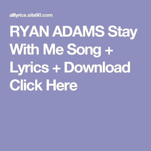 RYAN ADAMS Stay With Me Song + Lyrics + Download  Click Here